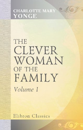 The Clever Woman of the Family: Volume 1 ebook