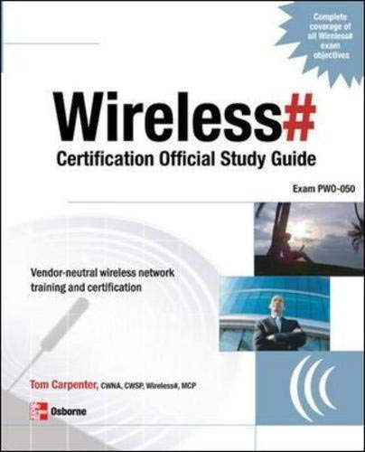 - Wireless# Certification Official Study Guide (Exam PW0-050)