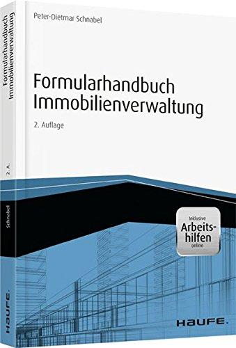Formularhandbuch Immobilienverwaltung - inkl. Arbeitshilfen online (Haufe Fachbuch) Taschenbuch – 11. Oktober 2016 Peter-Dietmar Schnabel 3648086677 Besitz Besitz / Grundbesitz