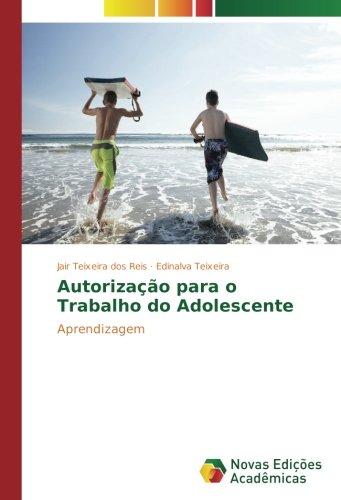 Download Autorização para o Trabalho do Adolescente: Aprendizagem (Portuguese Edition) pdf epub