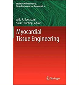 [(Myocardial Tissue Engineering)] [Author: Aldo R. Boccaccini] published on (September, 2011)