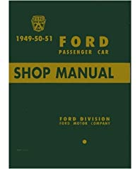 """1949 1950 1951 FORD FACTORY REPAIR SHOP & SERVICE MANUAL - All MODELS And INCLUDES: Tudors, Fordors, coupes, Convertibles, Victoria, and station wagons. 49 50 51. """"Ford Passenger Car Shop Manual 1949-50-51"""" This is a reproduction of the m..."""