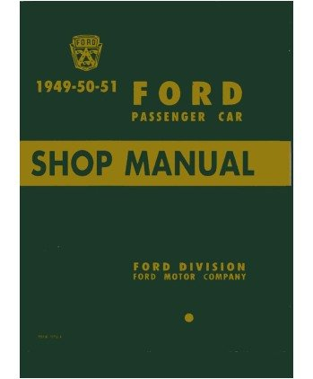 1949 1950 1951 Ford Car Shop Service Repair Manual Engine Drivetrain Electrical