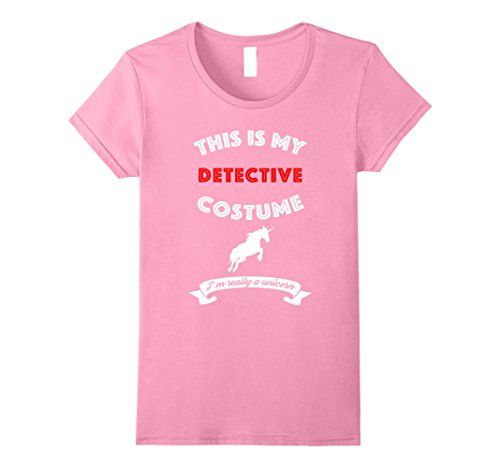 Womens This Is My Detective Costume I'm Really Unicorn T-Shirt Small (Female Detective Costumes)