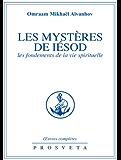 Les Mystères de Iesod: Les fondements de la vie spirituelle