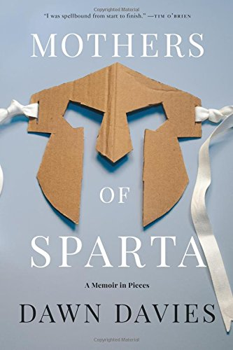 Mothers of Sparta: A Memoir in Pieces cover