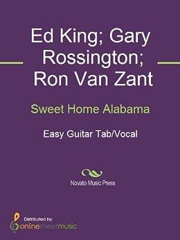 Sweet Home Alabama by [Zant, Ron Van, Ed King, Gary Rossington]