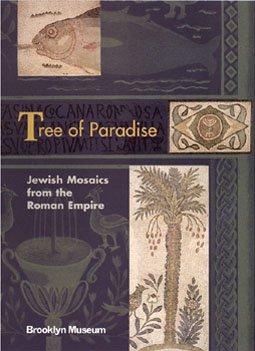 Tree of Paradise: Jewish Mosaics from the Roman Empire PDF