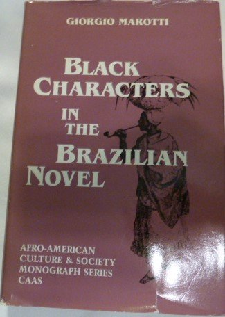 Black Characters in the Brazilian Novel (Afro-american Culture & Society) (English and Italian Edition)