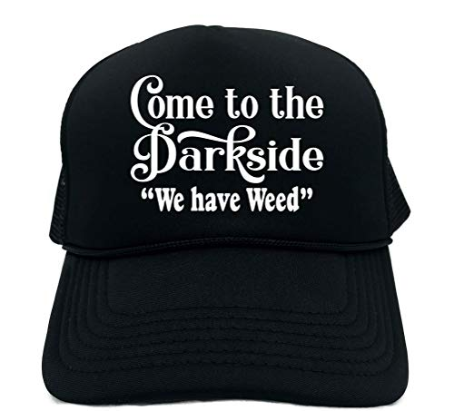 Signature Depot Funny Trucker Hat (Come to The Dark Side WE Have Weed) Unisex Adult Foam Cap