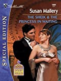 The Sheik & The Princess In Waiting (Desert Rogues Book 7)