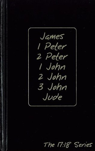James, 1 Peter, 2 Peter, 1 John, 2 John, 3 John and Jude: Journible The 17:18 Series (Journibles: the 17:18 Series) (List Of The 10 Commandments For Children)