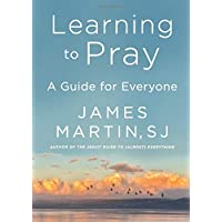 Learning to Pray: A Guide for Everyone