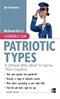 Careers for Patriotic Types & Others Who Want to Serve Their Country, Second ed.