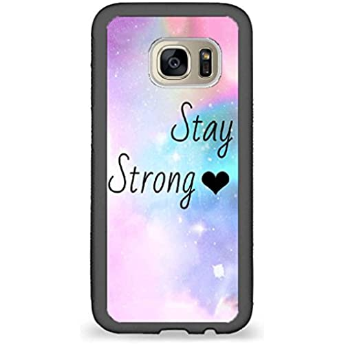 Custom Phone Cases Design for Samsung Galaxy S7 - Stay strong back phone cases Sales