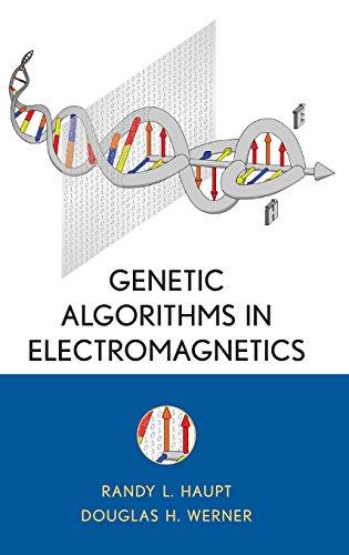 Genetic Algorithms in Electromagnetics by Randy L Haupt