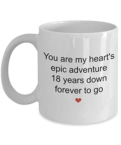 Dozili Funny Coffee Mug - 18 Year Anniversary Gifts For Men - You Are My Heart's Epic Adventure Coffee Mug, Novelty Gift Ideas For Her, wife, Him Or Husband, 11 Oz, White
