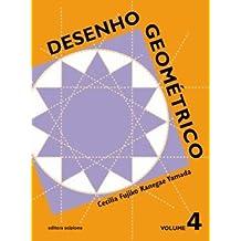 Desenho Geométrico - 9º Ano. 8ª Série. Volume 4