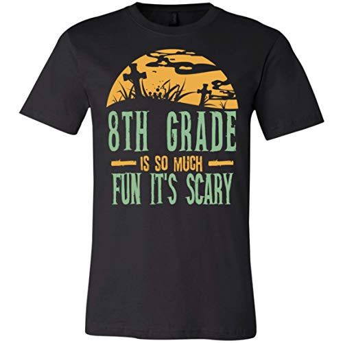 8th Grade is so Much Fun It's Scary - Halloween - Canvas Unisex Jersey T-Shirt