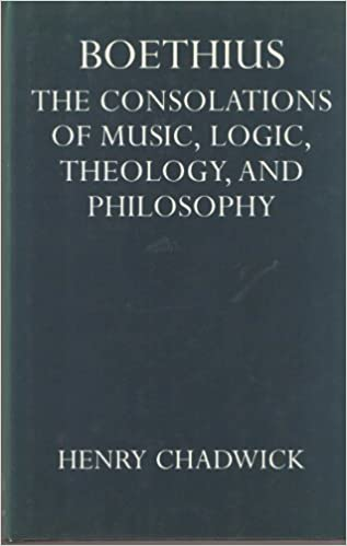 Book Boethius: Consolations of Music, Logic, Theology and Philosophy (Oxford Reprints)