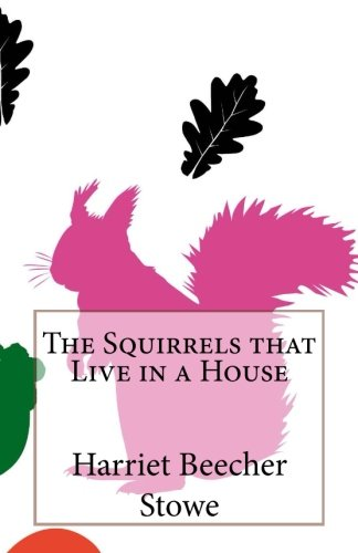 That Squirrel - The Squirrels that Live in a House