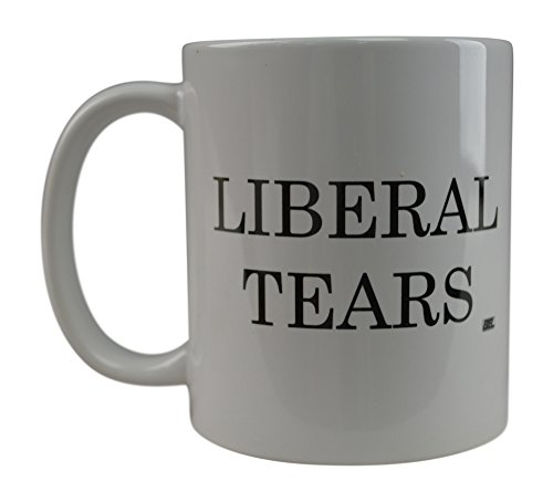 Rogue River Funny Coffee Mug Liberal Tears Political Novelty Cup Great Gift Idea For Republicans or Conservatives (Cup Of Coffee Funny)