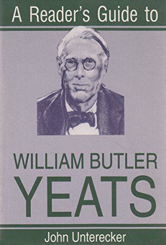 A Reader's Guide to William Butler Yeats (Reader's Guides)