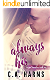 Always His (Crazed Devotion Book 1)