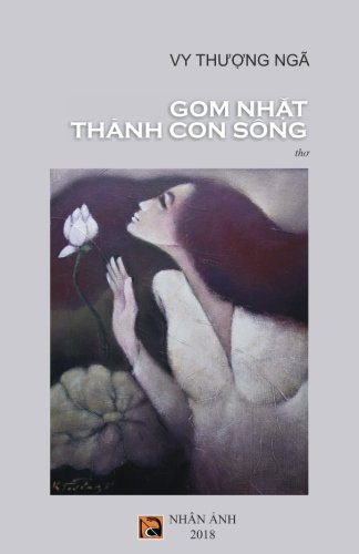 Gom Nhat Thanh Con Song (Vietnamese Edition)