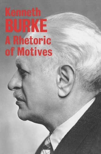 A Rhetoric of Motives
