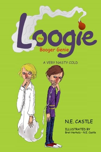 Download Loogie the Booger Genie: A Very Nasty Cold PDF