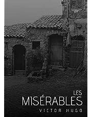 Les Misérables: Œuvre complète