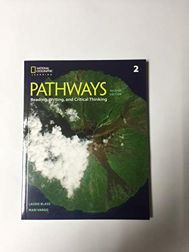 Pathways: Reading, Writing, and Critical Thinking 2: Student Book/Online Workbook