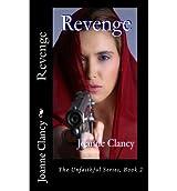 By Clancy, Joanne [ Revenge ] [ REVENGE ] Dec - 2012 { Paperback }