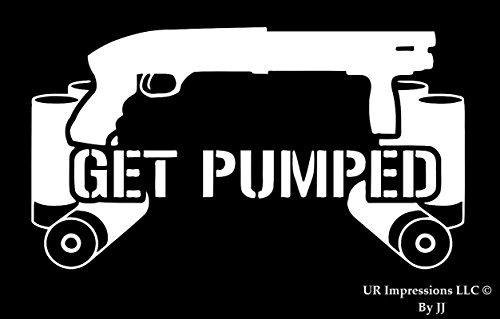 Get Pumped - Shotgun and Shells Decal Vinyl Sticker Graphics for Cars Trucks SUV Vans Walls Windows Laptop Tablet|White|6.5 X 3.6 inch|JJURI039