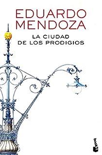 La ciudad de los prodigios par Mendoza