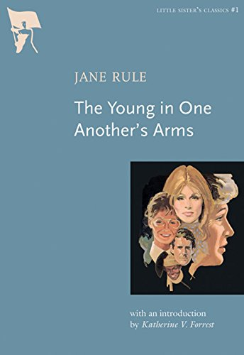 The Young in One Another's Arms (Little Sister's Classics)
