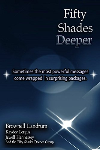 Fifty Shades Deeper: Sometimes the most powerful messages come wrapped in surprising packages.