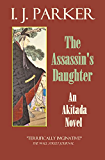 The Assassin's Daughter: An Akitada Novel (Akitada Mysteries Book 15)
