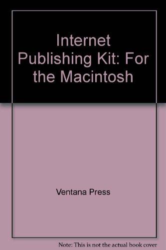 Internet Publishing Kit by Ventana Pr