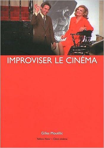 Lire un Improviser le cinéma pdf