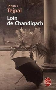 vignette de 'Loin de Chandigarh (Tarun J. Tejpal)'