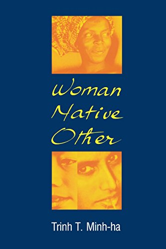 Woman, Native, Other: Writing Postcoloniality and Feminism