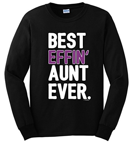 Aunt Gifts Aunt AuntFunny Aunt Gifts Best Effin Aunt Everlong Sleeve T-Shirt Medium (Everlong Sleeve)