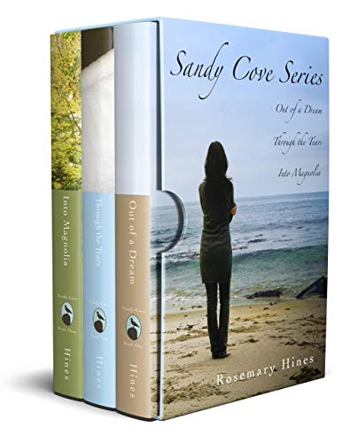 - Sandy Cove Series Boxed Set ~ Books 1-3: Out of a DreamThrough the Tears Into Magnolia
