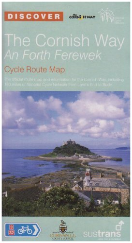 The Cornish Way Sustrans Cycle Route Map: Sustrans Official Route Map for the Cornish Way, Including 180 Miles of National Cycle Network from Lands End to Bude (Sustrans National Cycle Network) The Cornish Way Sustrans Cycle Route Map: Sustrans Official Route Map for the Cornish Way