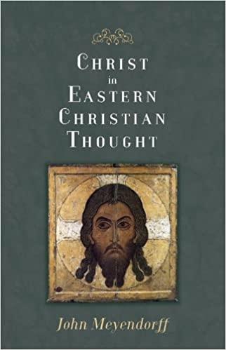 Christ in eastern christian thought john meyendorff 9780881418675 christ in eastern christian thought john meyendorff 9780881418675 amazon books fandeluxe Images