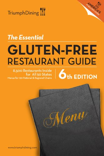 (The Essential Gluten-Free Restaurant Guide- 6th Edition )