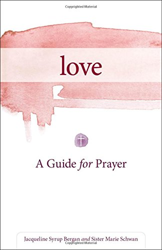 love-a-guide-for-prayer-take-and-receive