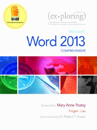 Exploring: Microsoft Word 2013, Comprehensive (Exploring for Office 2013) Pdf